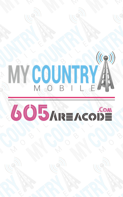 605 area code- My country mobile